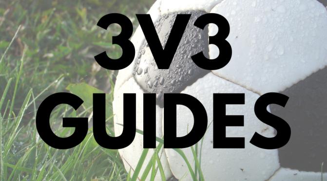 3v3 Practice & Game Guide